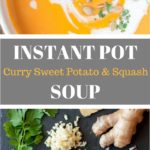 Instant Pot Curry Sweet Potato & Squash soup with ingredients